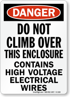 Do Not Climb, Enclosure Contains High Voltage Sign