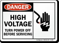 Danger High Voltage Turn Power Off Sign