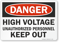 Danger High Voltage Unauthorized Personnel Sign