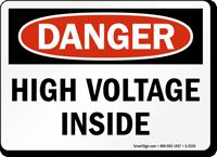 Danger High Voltage Inside Sign