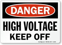 Danger High Voltage Keep Off Sign
