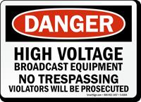 High Voltage No Trespassing Danger Sign
