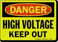 Danger: High Voltage Keep Out
