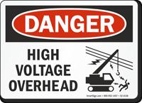 High Voltage Overhead OSHA Danger Sign