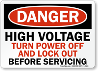 High Voltage Turn Power Off Lockout Before Servicing Sign