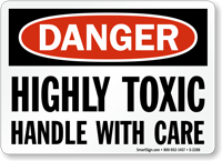 Danger: Highly Toxic Handle With Care