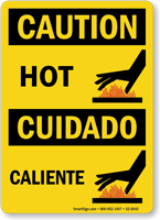 Caution Hot Cuidado Caliente Bilingual Sign