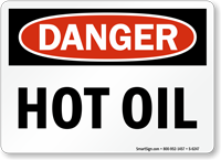 Hot Oil OSHA Danger Sign