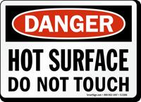 Danger Hot Surface Do Not Touch Sign