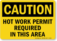 Caution Hot Work Permit Required Sign