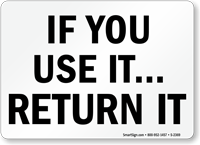 Use Return It Sign