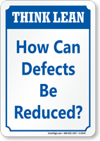 How Can Defects Be Reduced? Think Lean Sign