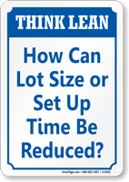 How Can Lot Size Reduce? Think Lean Sign