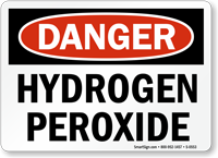 Danger Hydrogen Peroxide Sign