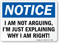 I Am Not Arguing OSHA Notice Sign