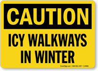 Icy Walkways In Winter Sign