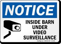 Inside Barn Under Video Surveillance Notice Sign
