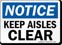Notice: Keep Aisles Clear