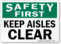 Keep Aisles Clear Sign