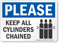 Keep All Cylinders Chained Please Sign