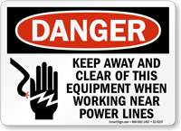 Keep Away And Clear Equipment OSHA Danger Sign