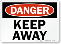 Danger Keep Away Sign