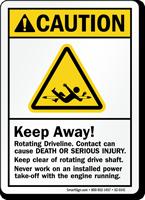 Keep Away, Rotating Driveline ANSI Caution Sign