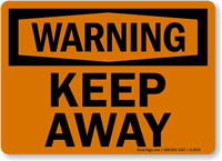 Warning: Keep Away