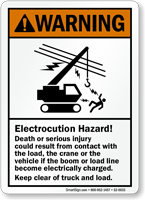 Electrocution Hazard Keep Clear Of Truck Load Sign