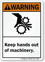 Keep Hands Out Of Machinery Warning Sign