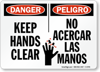 Bilingual Keep Hands Clear OSHA Danger Sign