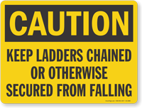 Keep Ladders Chained Caution Sign