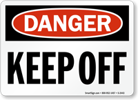Danger Keep Off Sign