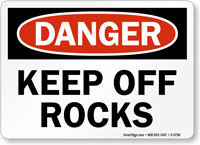 Keep Off Rocks OSHA Danger Sign