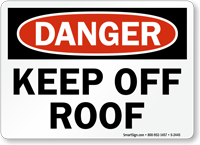 Danger Keep Off Roof Sign