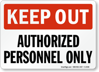 Keep Out: Authorized Personnel Only