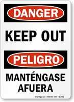Danger Peligro Keep Out Sign