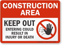 Keep Out Entering Could Result In Injury Sign