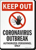 Keep Out Coronavirus Outbreak
