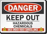 Keep Out Hazardous Chemicals Video Surveillance Sign
