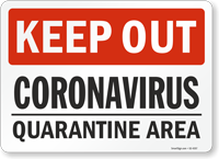 Keep Out Quarantine Area Medical Isolation Sign