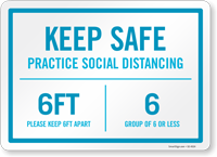 Keep Safe Practice Social Distancing Keep 6 Feet Apart Sign