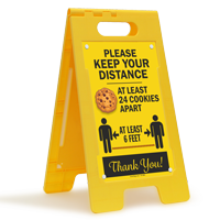 Keep Your Distance At Least 24 Cookies Apart FloorBoss Sign