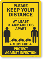 Keep Your Distance At Least 3 Armadillos Apart Sign