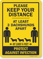 Keep Your Distance At Least 3 Dachshunds Apart Sign
