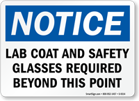 Lab Coat, Safety Glasses Required OSHA Notice Sign