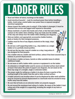 Ladder Rule Ladder Safety Sign