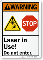Laser In Use Do Not Enter Stop Sign