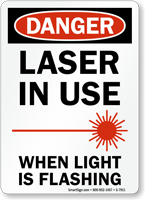 Laser In Use When Light Is Flashing Sign
