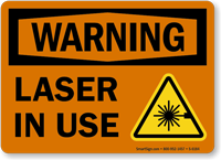 Laser In Use OSHA Warning Sign